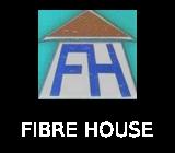 FIBRE HOUSE