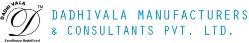 DADHIVALA MANUFACTURERS & CONSULTANTS PVT. LTD.