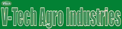 V-TECH AGRO INDUSTRIES