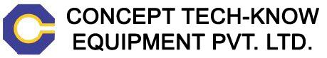 CONCEPT TECH-KNOW EQUIPMENT PVT. LTD.