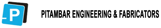 PITAMBAR ENGINEERING & FABRICATORS