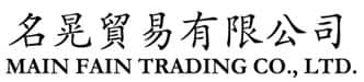 MAIN FAIN TRADING CO., LTD.