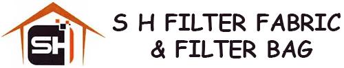 S H FILTER FABRIC & FILTER BAG