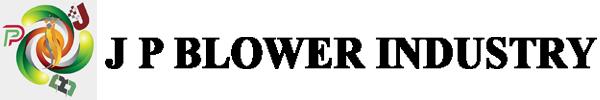 J P BLOWER INDUSTRY