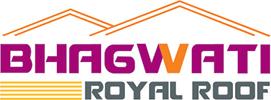 BHAGWATI ROYAL ROOF