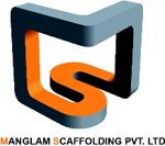 MANGLAM SCAFFOLDING PVT. LTD.