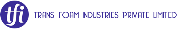 TRANS FOAM INDUSTRIES PRIVATE LIMITED