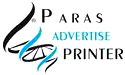 PARAS ADVERTISE & PRINTER