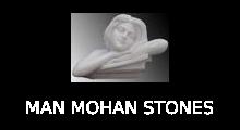 MAN MOHAN STONES