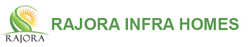 RAJORA INFRA HOMES