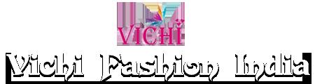 Vichi Fashion India