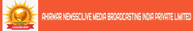 AHIRWAR NEWSSCILIVE MEDIA BROADCASTING INDIA PRIVATE LIMITED