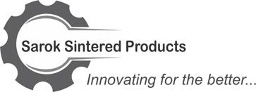SAROK SINTERED PRODUCTS