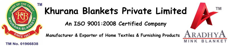 KHURANA BLANKETS PRIVATE LIMITED