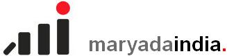 MARYADA INDIA