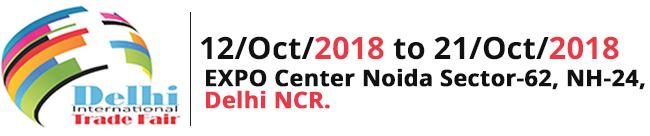 Delhi International Trade Fair 2018!