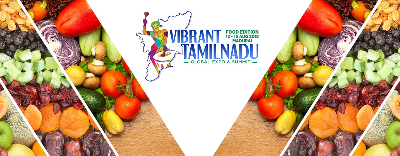 Vibrant Tamilnadu - Global Expo & Summit 2018